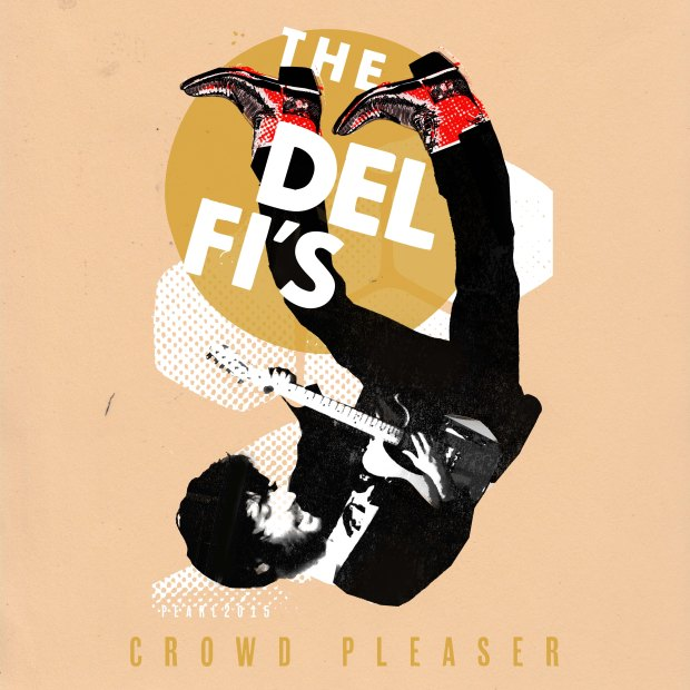 The Del Fi's - Crowd Pleaser (2015)