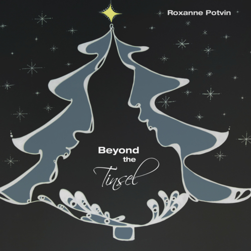 Roxanne Potvin-Beyond The Tinsel ART