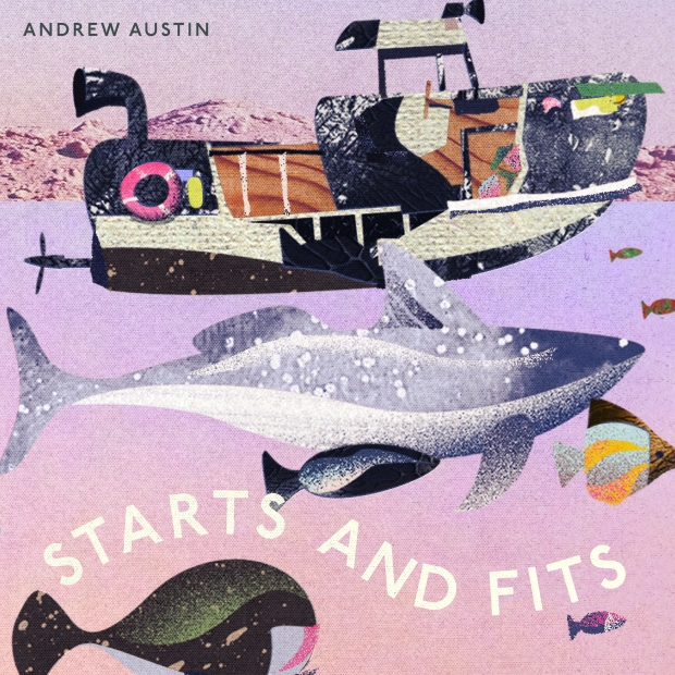 Andrew Austin-Starts And Fits [2019] COVER