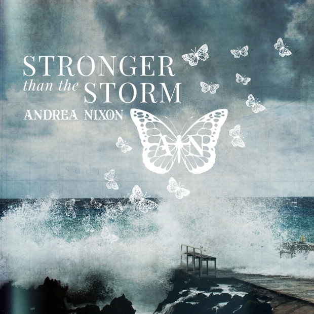 ANDREA NIXON-Stronger Than The Storm [2019 Single] ART
