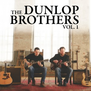 The Dunlop Brothers-Vol 1 COVER