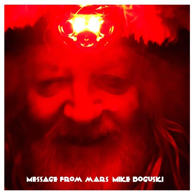 MIKE BOGUSKI-Message From Mars [2020 Single] ART