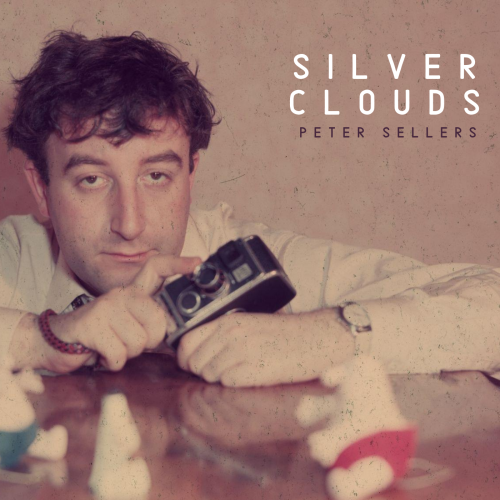 SILVER CLOUDS-Peter Sellers [2020 Single] ART